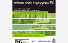 MILANO WORK IN PROGRESS 2